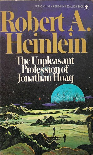 Robert A. Heinlein - The Unpleasant Profession of Jonathan Hoag (Berkley 1976)