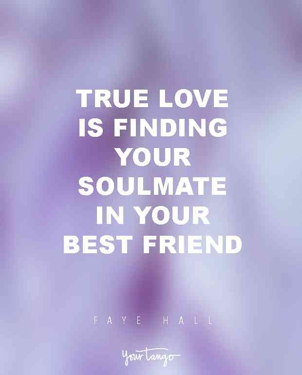 Soulmate And Love Quotes 15 Quotes To Share With Your Bes Flickr