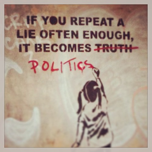 #repeat #lie #often #enough #becomes #politics #truth #hudson | by TITAN9389