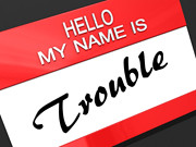 Hello My Name Is Trouble | by One Way Stock