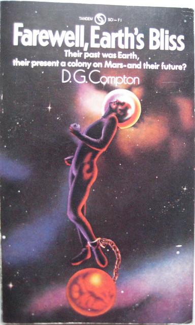 Farewell, Earth's Bliss - D. G. Compton