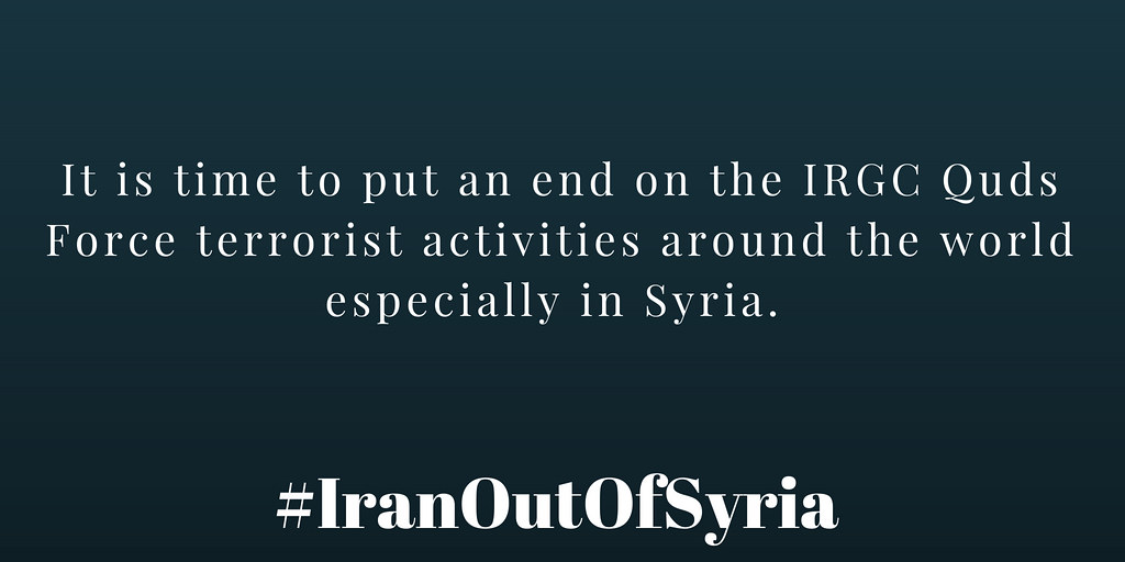 #IranOutOfSyria It is time to put an end on the IRGC Quds Force terrorist activities around the world especially in Syria.