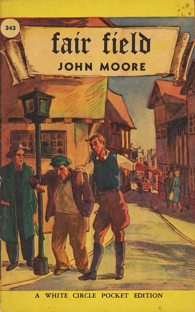 White Circle Books 343 - John Moore - Fair Field