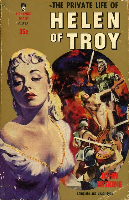 Graphic Books G-216 - John Erskine - The Private Life of Helen of Troy