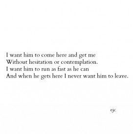 Missing Quotes Tumblr Quotes About Him Leaving 4 Flickr