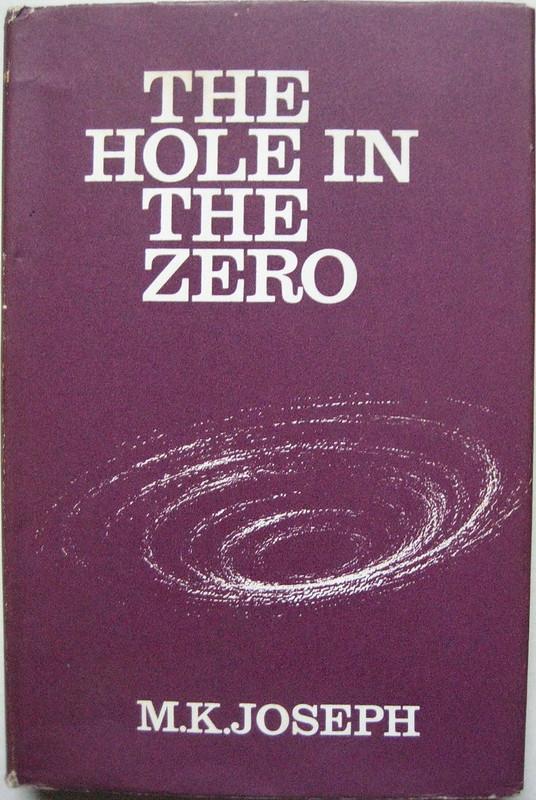 The Hiole in the Zero - M. K. Joseph