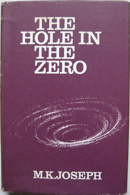 The Hiole in the Zero - M. K. Joseph