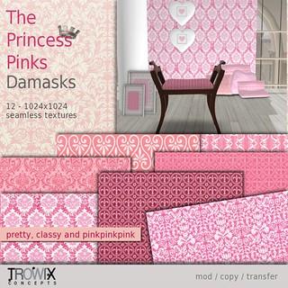 Trowix - The Princess Pinks - Damask Vend