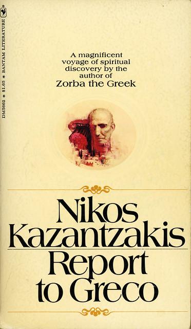 Bantam Books DM5662 - Nikos Kazantzakis - Report to Greco