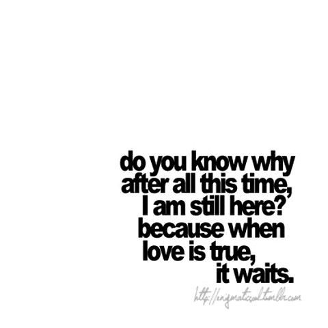 Love Quotes For Him The Waiting Weeds Out The Relationsh Flickr