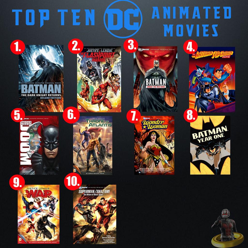 Top Ten DC Animated Movies | Here's the list of my ten favor