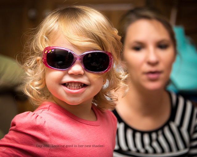 Day 362- Looking good in her new shades!