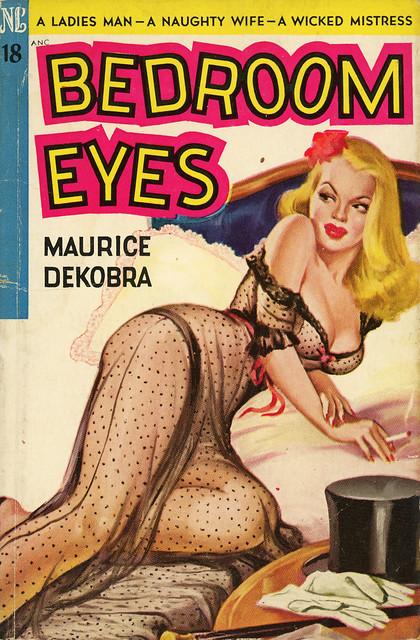 Novel Library 18 - Maurice Dekobra - Bedroom Eyes