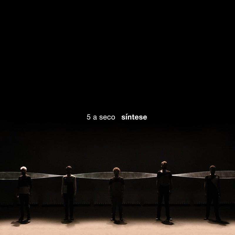 5 a Seco - Síntese