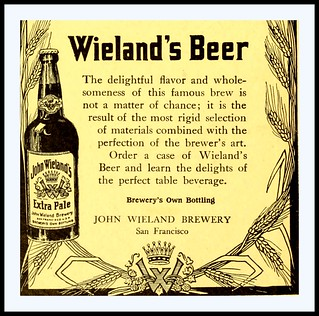 1912  John Wielands Beer Extra Pale - John Wieland Brewery, San Francisco, CA    Label cover | by carlylehold