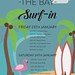 Surf-In! Event @ -The Bay-