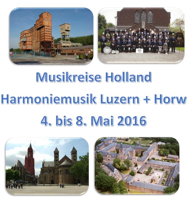 Musikreise nach Holland vom 04. - 08. Mai 2016