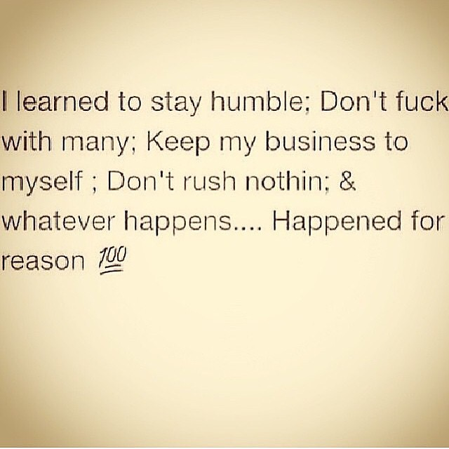 Stay Real Stay Humble #quote #quotes #comment #comments #T ...