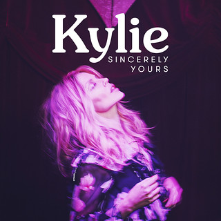 Kylie Minogue - Sincerely Yours | Ernesth García | Flickr
