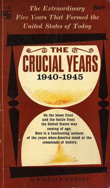 Macfadden Books 50-134 - William Kenney - The Crucial Years, 1940-1945