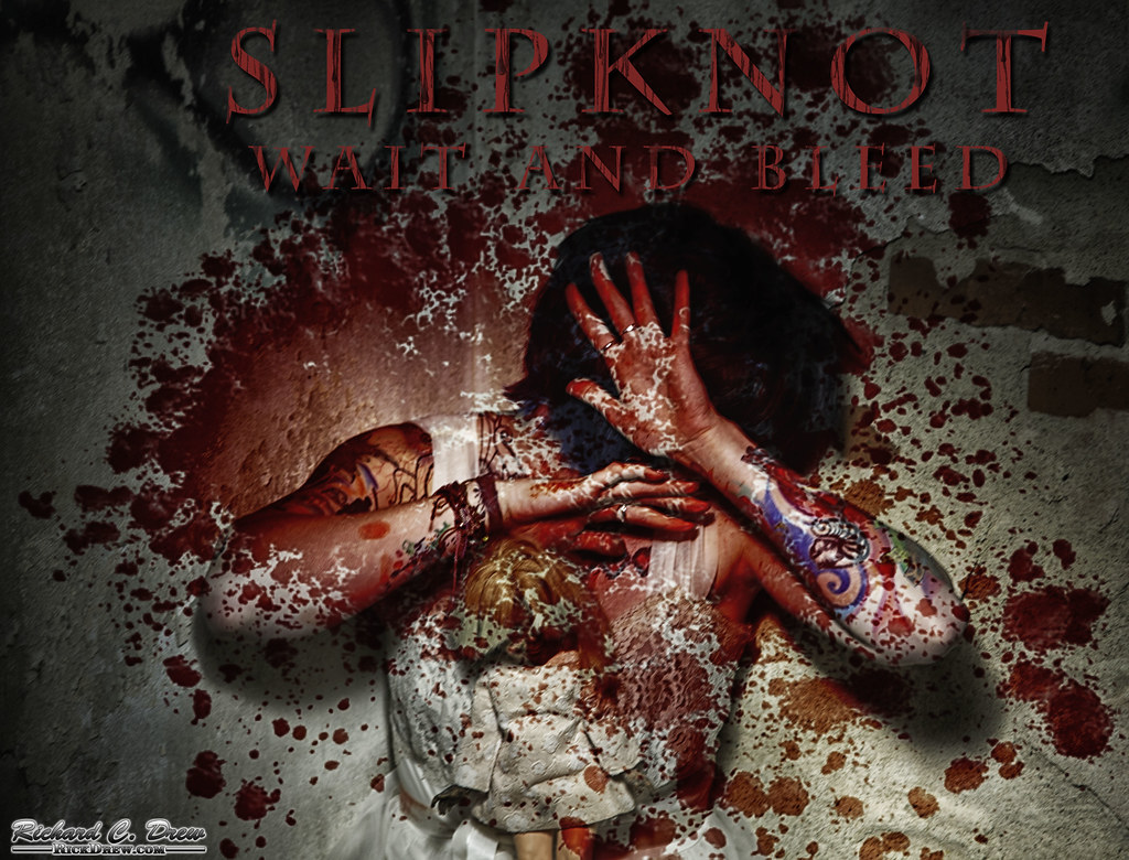 Slipknot - Wait and Bleed - my album art | Just thought this… | Flickr