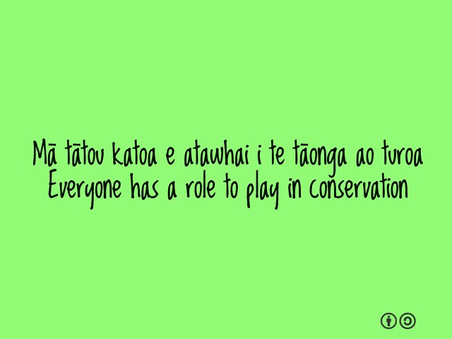 Mā tātou katoa e atawhai i te tāonga ao turoa = Everyone has a role to play in conservation @Spokesbird