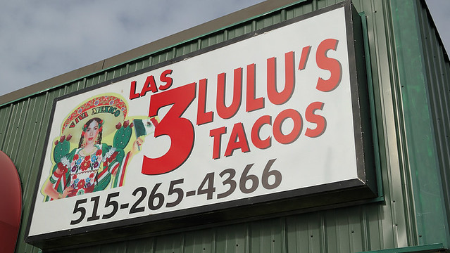 Las 3 Lulu's Tacos in Des Moines, Iowa