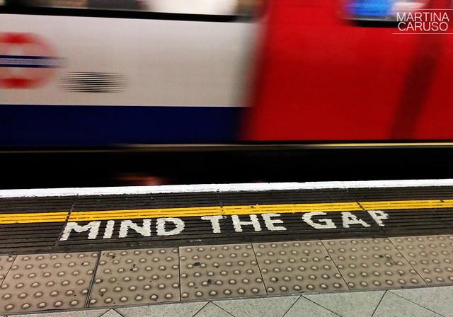 Mind the Gap - Tube