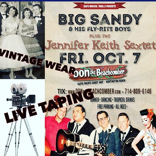 Want to be on tv? Dress in your best vintage and head to Don's this Friday for a great show and an NBC filming. Big Sandy is 8:30-10, Jennifer Keith is 10:30-11:45 | by RockabillyLA