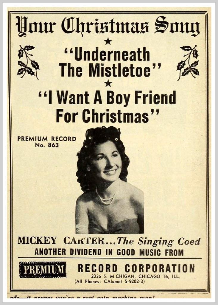 A Boyfriend For Christmas.1950 Mickey Carter I Want A Boyfriend For Christmas Flickr