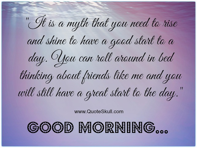 Good Morning Quotes for Friends | Check some special collect ...