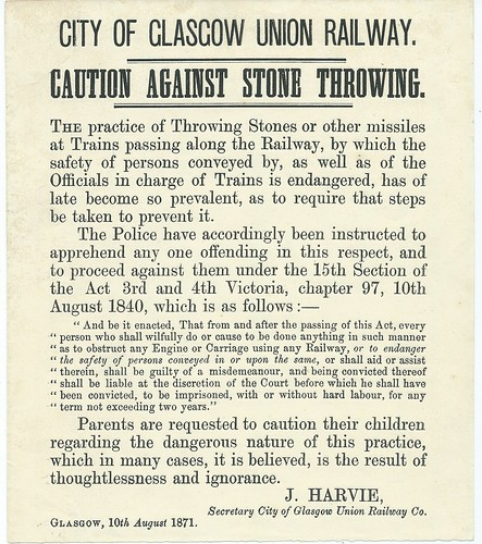 City of Glasgow Union Railway Notice against throwing of stones 1871   by ian.dinmore