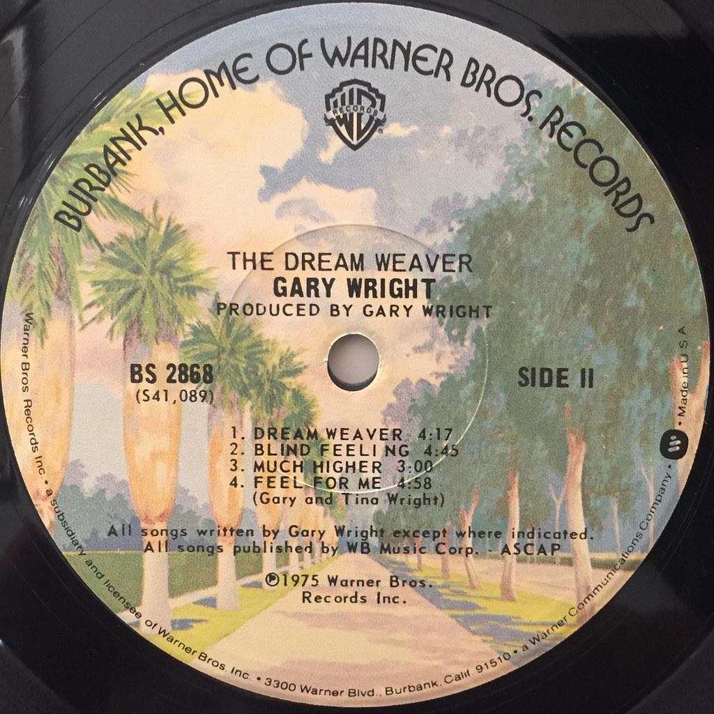 Gary Wright The Dream Weaver Label Side B Vinyl7 Records Flickr