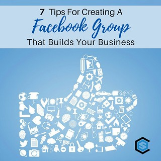 7 Tips For Creating A Facebook Group That Builds Your Business | by caspianservices