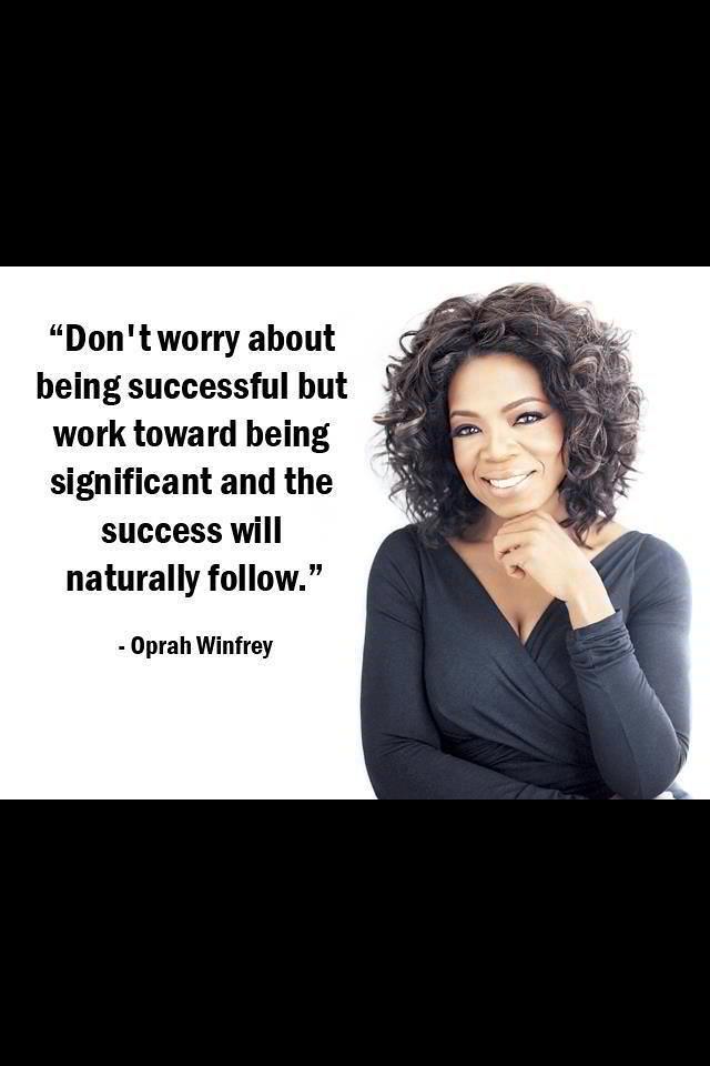 Citations De Oprah Winfrey Oprah One Of The Most Infl