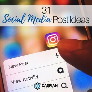31 Social Media Post Ideas | by caspianservices