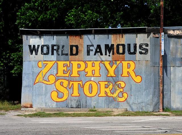 World Famous Zephyr Store - Zephyr,Texas