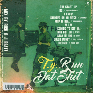 T.Y. - Run Dat Shit (Back) | by fortyfps
