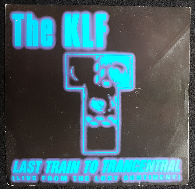 The KLF - Last Train to Trancentral
