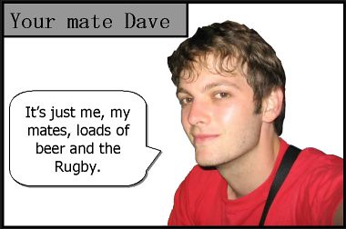 your mate dave on rugby