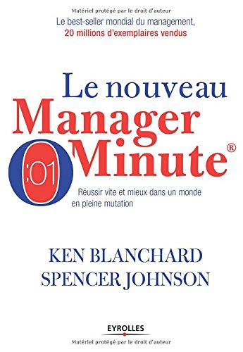 Le nouveau Manager Minute, par Ken Blanchard & Spencer Johnson