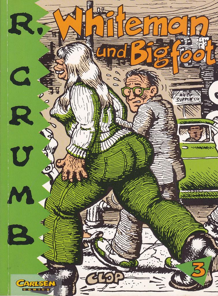 Robert Crumb 3 Whiteman Und Bigfoot Robert Crumb Albu