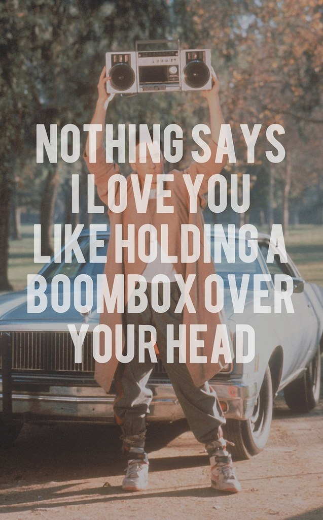 Soulmate Quotes Say Anything Greatest 8039s Movie Flickr