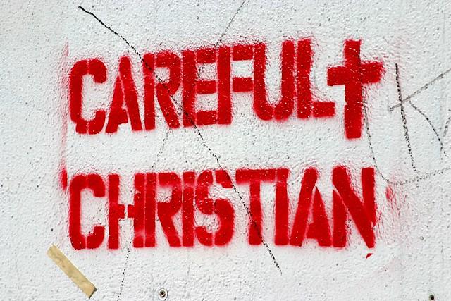 Careful Christian