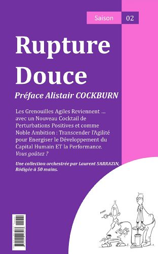 Rupture Douce saison 02, par Laurent Sarrazin edt.