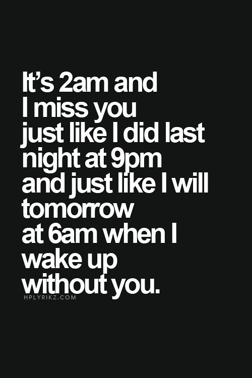 Birthday Quotes It39s 2am And I Miss You Just Like I Flickr