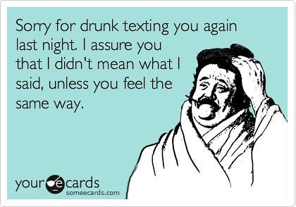 Funny Quotes Drunk Textbad Bad Things Are Said F