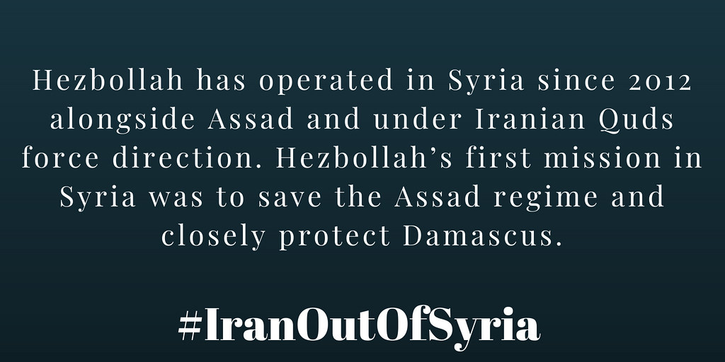 #IranOutOfSyria Hezbollah has operated in #Syria since 2012 alongside Assad and under Iranian Quds force direction. Hezbollah's first mission in Syria was to save the Assad regime and closely protect #Damascus.