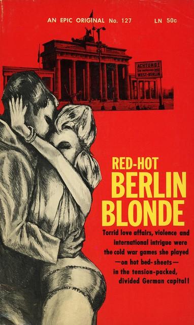 Epic Books 127 - Wilhelm Kuenne - Red-Hot Berlin Blonde