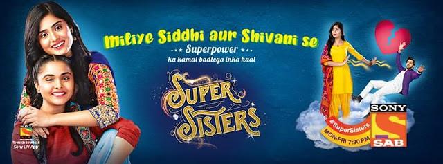 Super Sisters' Serial on Sab Tv Wiki Plot,Cast,Promo,Titl… | Flickr